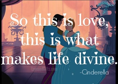 Top 20 Love Quotes from Disney Movies - Cinderella