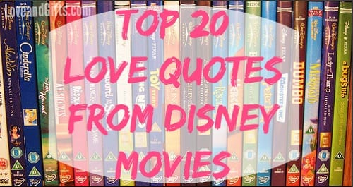 Top 20 Love Quotes from Disney Movies